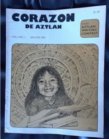 Corazon De Aztlan was a Chicano magazine