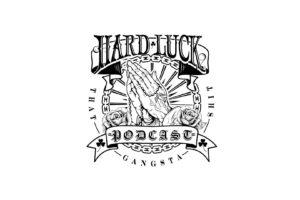 Hard Luck SHow